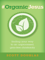 #OrganicJesus