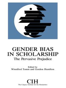 Gender Bias in Scholarship: The Pervasive Prejudice