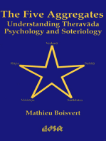The Five Aggregates: Understanding Theravada Psychology and Soteriology
