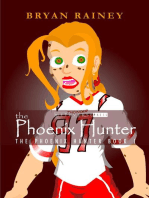 The Phoenix Hunter
