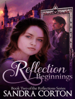 Reflections Beginnings (Reflections Series Book 2)