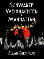 Schwarze Weihnachten in Manhattan