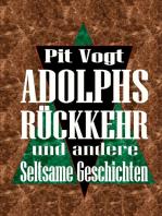 Adolphs Rückkehr