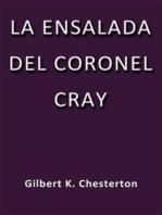 La ensalada del coronel Cray