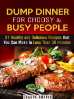 Dump Dinner for Choosy & Busy People