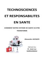 Technosciences et responsabilités en santé