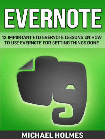 Evernote: 12 Important GTD Evernote Lessons On How To Use Evernote For Getting Things Done