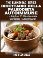 Ricettario della Paleodieta Autoimmune Le Migliori 30 Ricette della Paleodieta Autoimmune!
