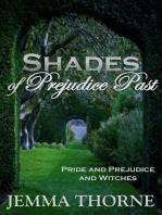 Shades of Prejudice Past