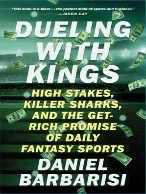 Dueling with Kings by Daniel Barbarisi - Read Online