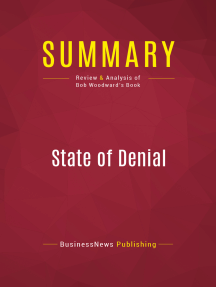 Summary: State of Denial: Review and Analysis of Bob Woodward's Book