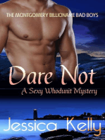 Dare Not -- A Sexy Whodunit Mystery (The Montgomery Billionaire Bad Boys)