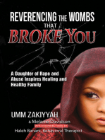 Reverencing the Wombs That Broke You
