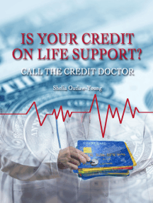 Is Your Credit On Life Support?: Call The Doctor