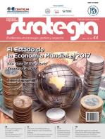 Revista Strategia. Año 10/ Nº 44 (Edición internacional): El estado de la Economía Mundial en el 2017