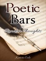 Poetic Bars & Random Thoughts
