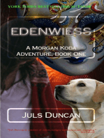 Edenwiess, A Morgan Koda Adventure, Book One