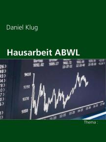 Hausarbeit ABWL: Thema : Wachstumsfinanzierung