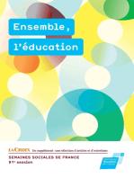 Ensemble, l'éducation