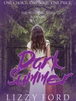 Dark Summer (#1, Witchling Series)