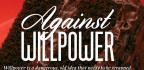 Against Willpower