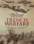 Trench Warfare: Contemporary Combat Images from the Great War