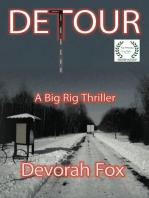 Detour, A Big Rig Thriller