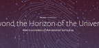 Beyond the Horizon of the Universe