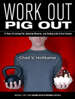 Work Out Pig Out