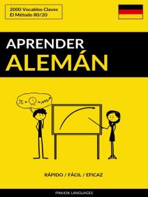 Aprender Alemán: Rápido / Fácil / Eficaz: 2000 Vocablos Claves