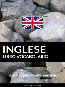 Libro Vocabolario Inglese: Un Approccio Basato sugli Argomenti