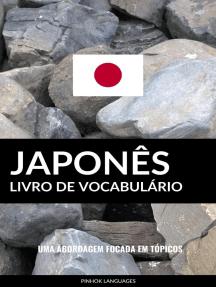 Livro de Vocabulário Japonês: Uma Abordagem Focada Em Tópicos