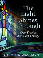 The Light Shines Through
