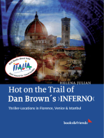 Hot on the Trail of Dan Brown's 'Inferno': Thriller-Locations in Florence, Venice & Istanbul