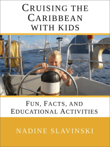 Cruising the Caribbean With Kids: Fun, Facts, and Educational Activities: Rolling Hitch Sailing Guides