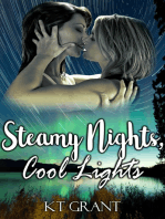Steamy Nights, Cool Lights