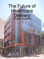 The Future of Healthcare Delivery
