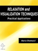 Relaxation and Visualization Techniques