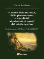 il senso della mitezza della perseveranza e semplicita alle origini del cristianesimo