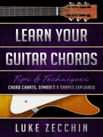 Learn Your Guitar Chords: Chord Charts, Symbols and Shapes Explained (Book + Online Bonus)