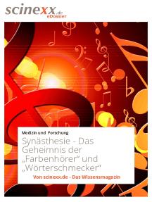 """Synästhesie: Das Geheimnis der """"Farbenhörer"""" und """"Wörterschmecker"""""""