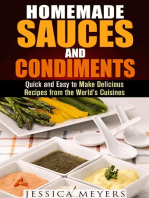 Homemade Sauces and Condiments