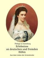Erlebnisse an deutschen und fremden Höfen
