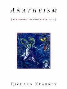 Anatheism: Returning to God After God