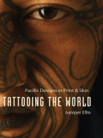 Tattooing the World: Pacific Designs in Print and Skin