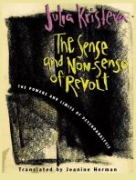 The Sense and Non-Sense of Revolt: The Powers and Limits of Psychoanalysis