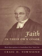 Faith in Their Own Color