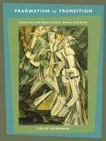 Pragmatism as Transition: Historicity and Hope in James, Dewey, and Rorty