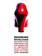 Desiring Revolution: Second-Wave Feminism and the Rewriting of Twentieth-Century American Sexual Thought