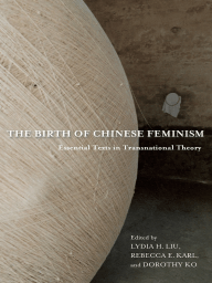 The Birth of Chinese Feminism